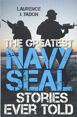 The Greatest Navy SEAL Stories Ever Told Cover