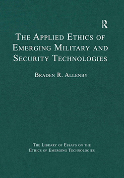 The Applied Ethics of Emerging Military and Security Technologies Cover
