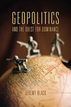 Geopolitics and the Quest for Dominance Cover