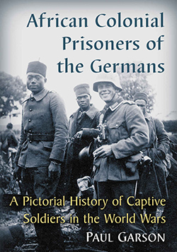 African Colonial Prisoners of the Germans Cover