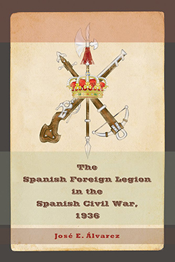 The Spanish Foreign Legion in Spanish Civil War, 1936 Cover