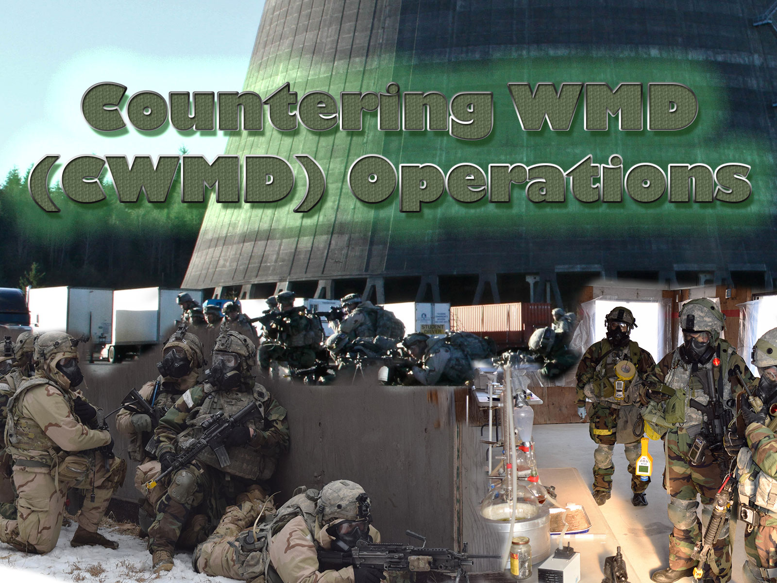 Countering WMD (CWMD) Operations